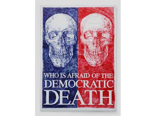 WHO IS AFRAID OF THE DEMOCRATIC DEATH